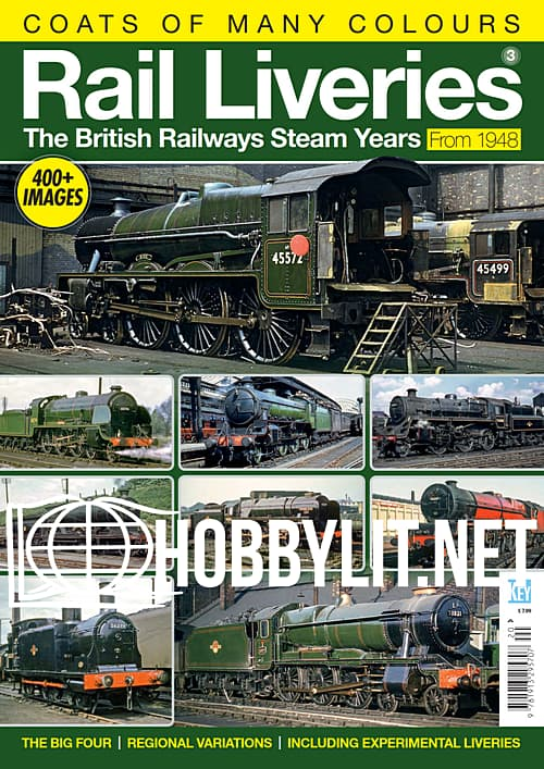 Rail Liveries Volume 3 - The British Railways Steam Years From 1948