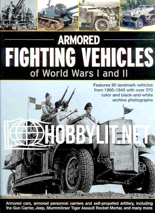 Armored Fighting Vehicles of World Wars I and II
