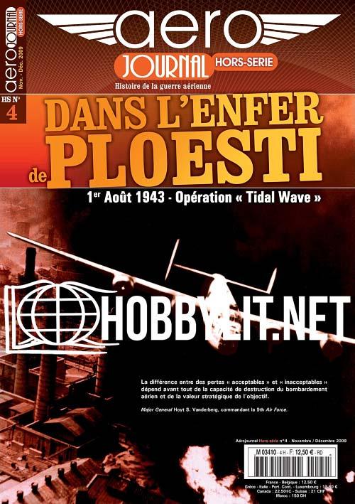 Aérojournal Hors-Serie 004 - Dans L'enfer de Ploesti