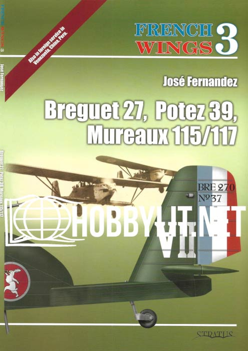 French Wings - Breguet 27, Potez 39, Mureaux 115/117