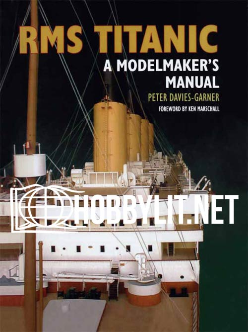 RMS Titantic: A Modelmaker's Manual (ePub)