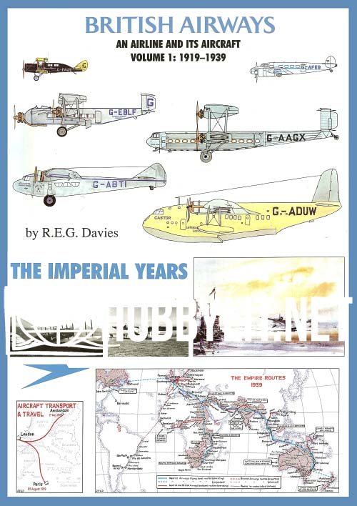British Airways.An Airline and its Aircraft.Volume 1: 1919-1939