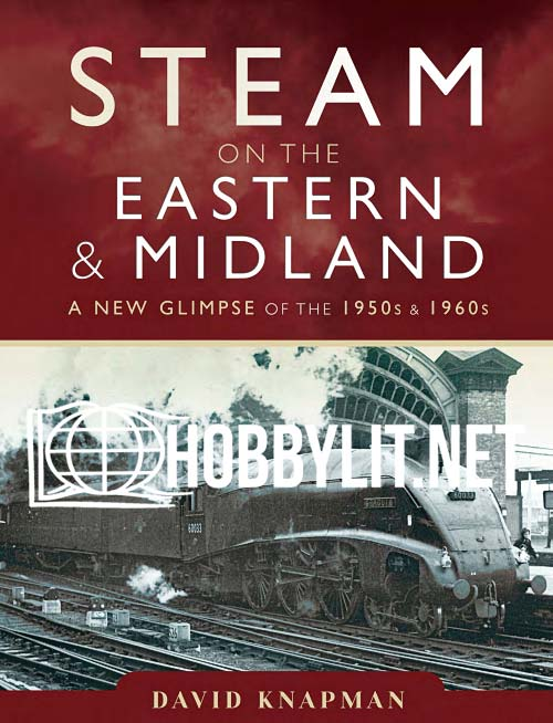 Steam on the Eastern and Midland