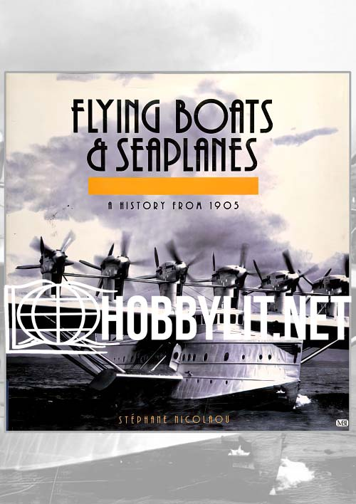 Flying Boats & Seaplanes