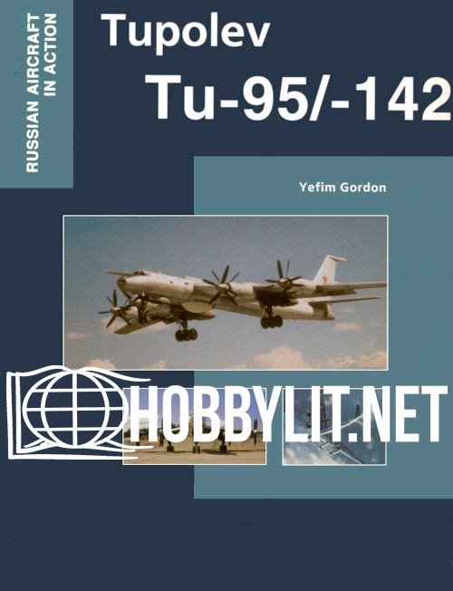 Russian Aircraft in Action - Tupolev Tu-95/-142