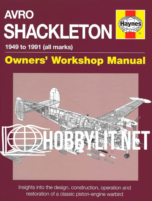 Owners' Workshop Manual - Avpo Shackleton 1949 to 1991 (all marks)