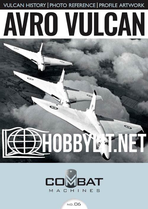 Combat Machines 6 - Avro Vulcan