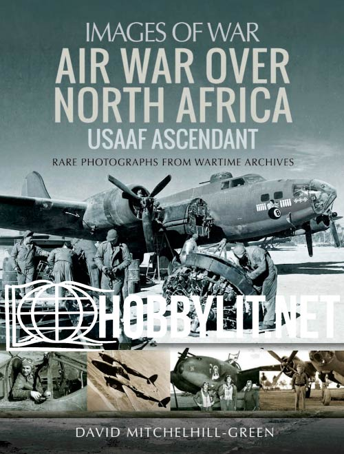 Images of War: Air War Over North Africa