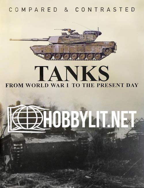 Tanks From WWI to Present Day
