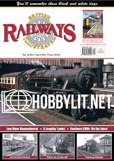 British Railways Illustrated - April 2021