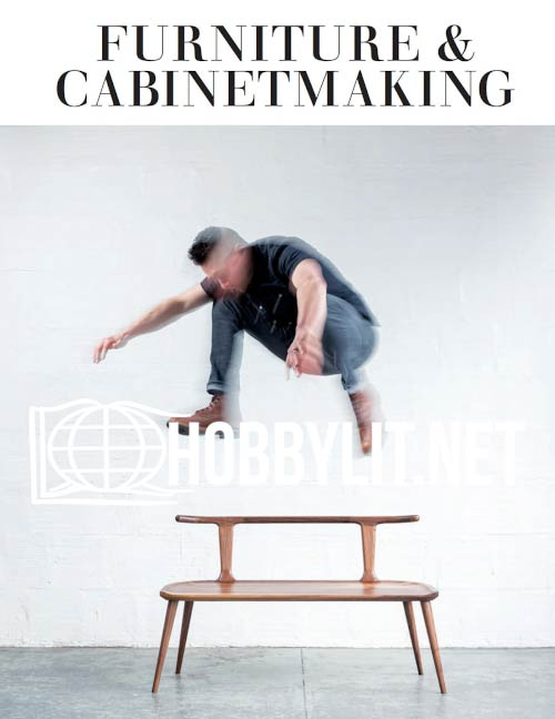 Furniture & Cabinetmaking Issue 298