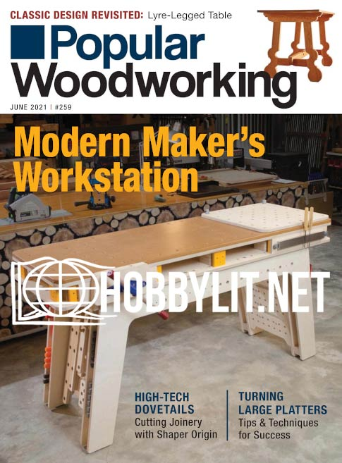 Popular Woodworking - June 2021 (Iss.259)