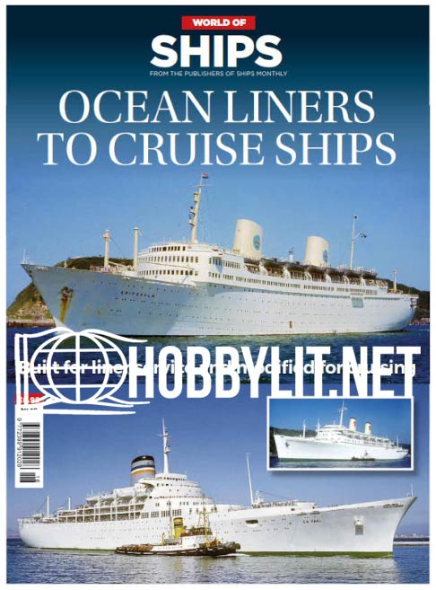 World of Ships - Ocean Liners to cruise Ships (No.18)