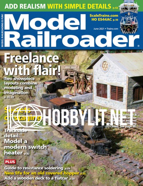 Model Railroader - June 2021 (Vol.88 No.6)