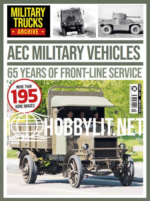Military Trucks Archive - AEC Military Vehicles.65 Years of Front-Line Service (Vol.6)