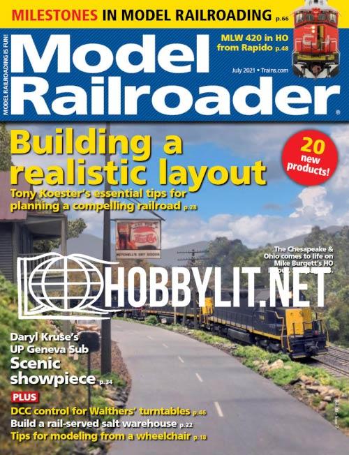 Model Railroader - July 2021 ( Vol.88 No.7)