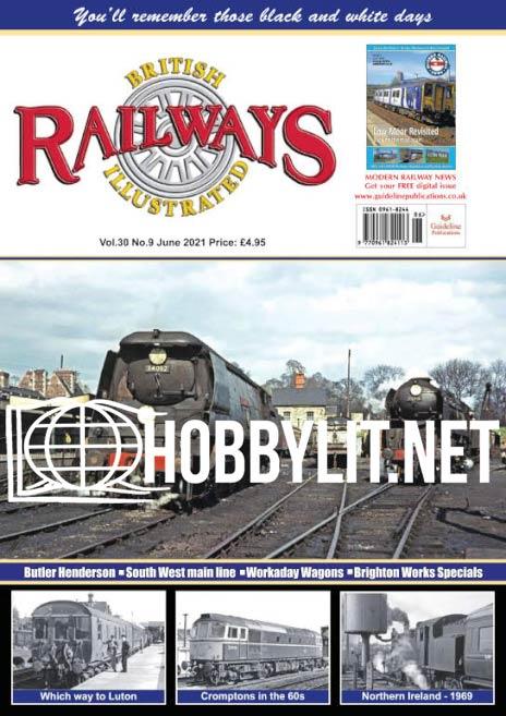 British Railways Illustrated - June 2021
