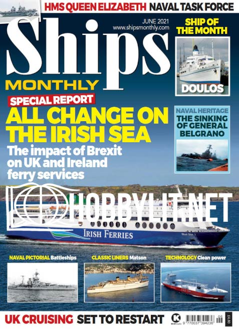 Ships Monthly – June 2021 (Vol.56 No.6)