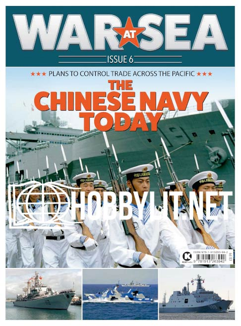 War at Sea Issue 6 - The Chinese Navy Today