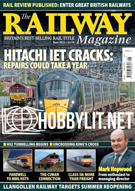 The Railway Magazine - June 2021