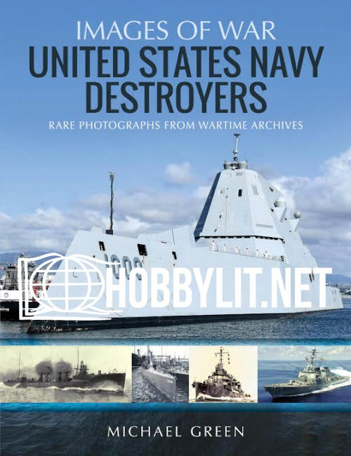 Images of War - United States Navy Destroyers