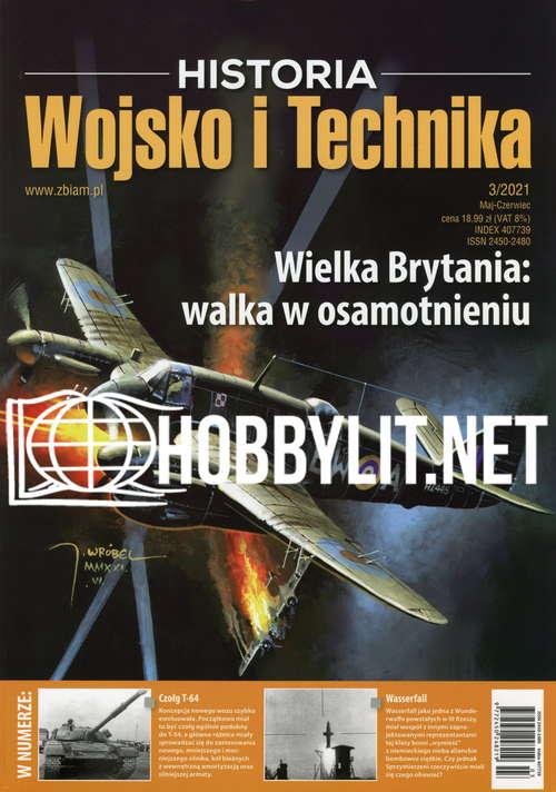 Historia Wojsko i Technika 2021-03