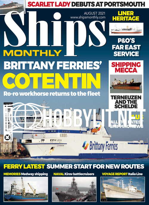 Ships Monthly – August 2021
