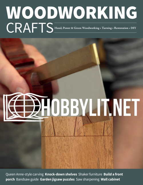 Woodworking Crafts Issue 69