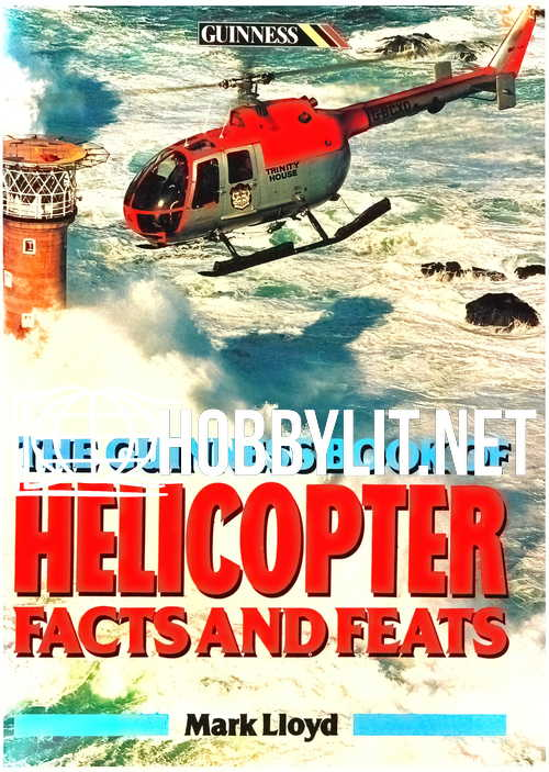 The Guinness Book of Helicopter Facts and Feats