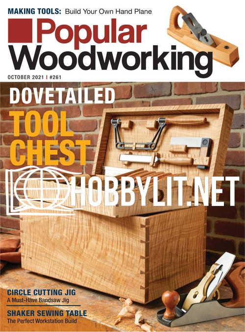 Popular Woodworking - October 2021