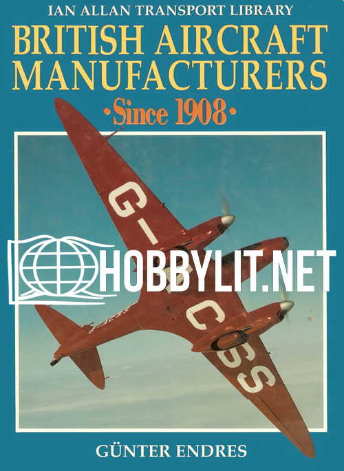 British Aircraft Manufactures Since 1908
