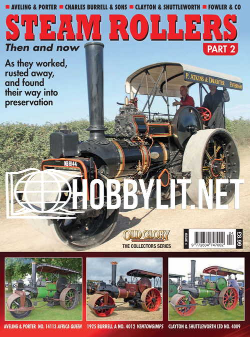 Steam Rollers Then and Now Part 2