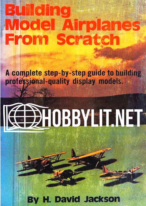 Building Model Airplanes From Scratch
