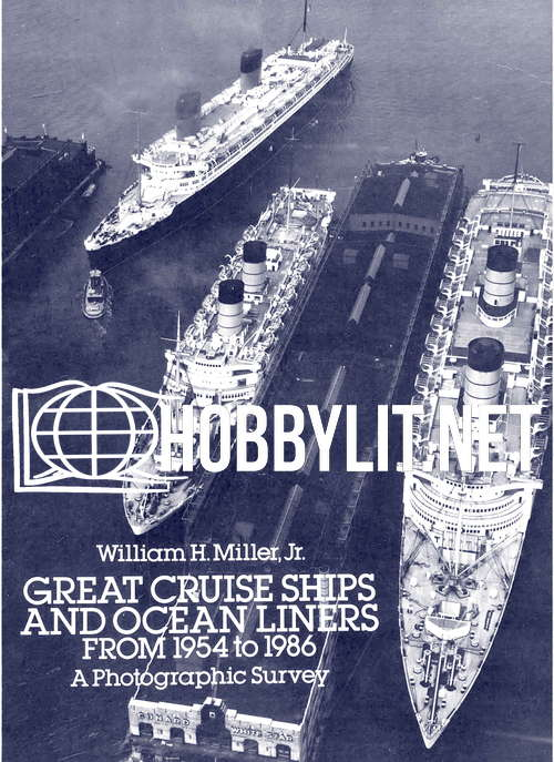Great Cruise Ships and Ocean Liners From 1954 to 1986