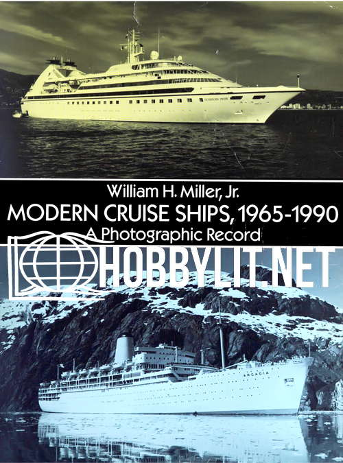 Modern Cruise Ships 1965-1990. A Photographic Record